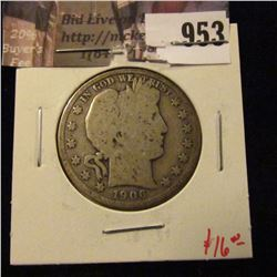 953 . 1906-D Barber Half Dollar, G, value $16