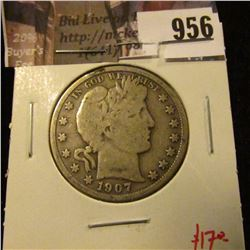 956 . 1907-D Barber Half Dollar, VG, value $17