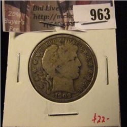 963 . 1909-O Barber Half Dollar, VG10, better date, value $22