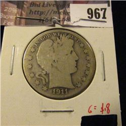 967 . 1911-S Barber Half Dollar, G obverse, AG reverse, G value $18