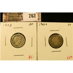 (2) Barber Dimes, 1903 VG+, 1903-O G+, value for pair $10