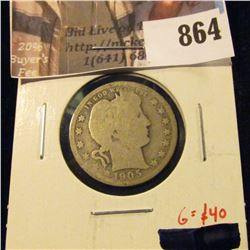 1905-O Barber Quarter, G obverse AG reverse, clear date and mintmark, G value $40