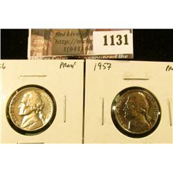 1131 . (2) Proof Jefferson Nickels, 1956 & 1957, value for pair $9