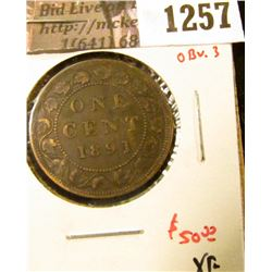 1257 . 1891 LD/LL Canada One Cent, Obverse 3, XF, value $50+