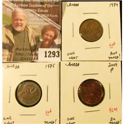 1293 . Group of 3 Canada One Cents, 1974 AU+ toned, 1975 toned, 200