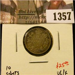 1357 . 1904 Canada Ten Cents, VG/F, value $25