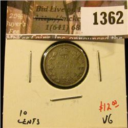 1362 . 1909 Canada Ten Cents, VG, value $12