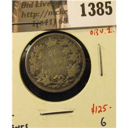 1385 . 1871H Canada 25 Cents, obverse 1, G, value $125