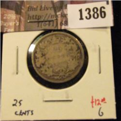 1386 . 1872H Canada 25 Cents, G, value $25