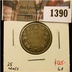 1390 . 1887 Canada 25 Cents, G+, value $125