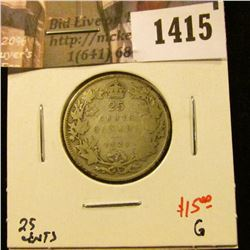 1415 . 1921 Canada 25 Cents, G, value $15