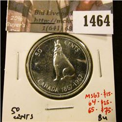 1464 . 1967 Canada 50 Cents, BU, MS63 value $15, MS64 value $25, MS