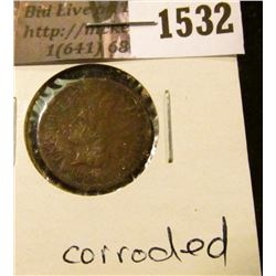 1532 . 1866 Indian Head Cent, Fine, corroded.