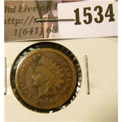 1534 . 1869 Indian Head Cent, Good, corroded.