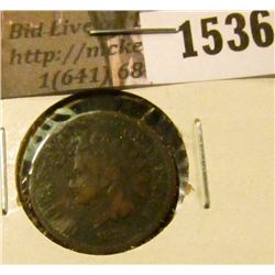1536 . 1873 Indian Head Cent, Very Good, corroded.
