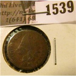 1539 . 1876 Indian Head Cent, G/AG.