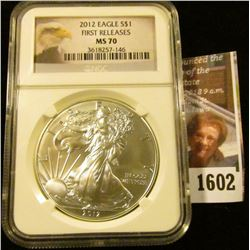1602 . 2012 American Silver Eagle Draded Ms 70 By NGC.  This Is A F