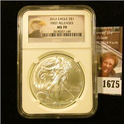 1675 . 2012 American Silver Eagle Graded MS 70 First Release By NGC