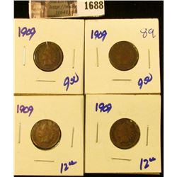 1688 . Four 1909 Indian Head Cents