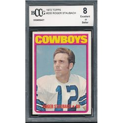 1972 Topps #200 Roger Staubach RC (BCCG 8)