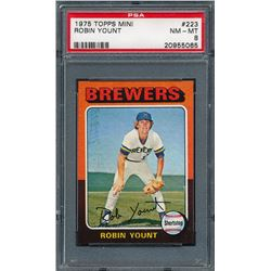 1975 Topps Mini #223 Robin Yount RC (PSA 8)