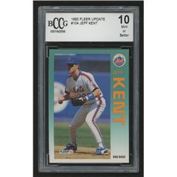 1992 Fleer Update #104 Jeff Kent RC (BCCG 10)