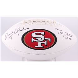 "Dwight Clark Signed 49ers Logo Football Inscribed ""1.10.82""  ""The CATCH"" (Beckett COA)"
