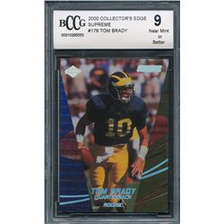 2000 Collector's Edge Supreme #176 Tom Brady RC (BCCG 9)