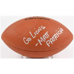 "Matt Patricia Signed NFL Football Inscribed ""Go Lions"" (Beckett COA)"