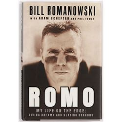 """Bill Romanowski Signed """"Romo My Life On The Edge: Living Dreams And Slaying Dragons"""" Hardcover Book"""