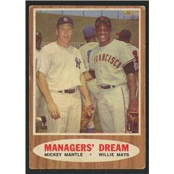 1962 Topps #18 Managers Dream / Mickey Mantle / Willie Mays