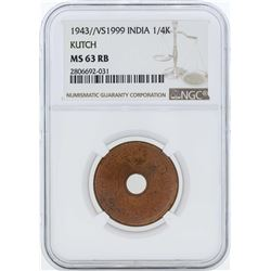 1943/VS1999 India 1/4 Kutch Coin NGC MS63RB
