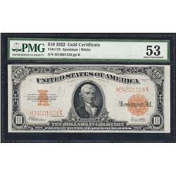 1922 $10 Gold Certificate Note Fr.1173 PMG About Uncirculated 53