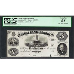 1800's $5 Central Bank of Brooklyn Proof Obsolete Note PCGS Choice New 63