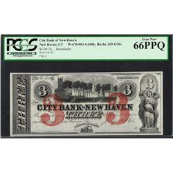 1865 $3 City Bank of New Haven Obsolete Note PCGS Gem New 66PPQ