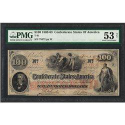 1862-3 $100 Confederate States of America Note T-41 PMG About Uncirculated 53 Ne