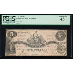 1861 $5 Confederate States of American Note PCGS 45