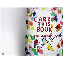 Carry This Book Hardcover Book Signed by Author Abbi Jacobson