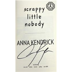Scrappy Little Nobody Hardcover Book Signed by Author Anna Kendrick