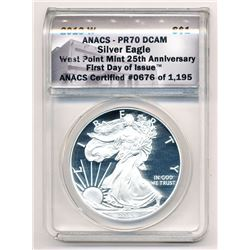 2013-W FIRST DAY OF ISSUE AMERICAN SILVER EAGLE ANACS PR70 DCAM 25TH ANNIVERSARY #0676 OF 1,195