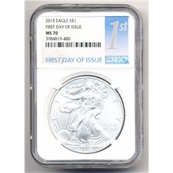 2015 MS 70 AMERICAN SILVER EAGLE NGC FIRST DAY OF ISSUE