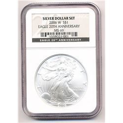 2006-W SILVER EAGLE 20TH ANNIVERSARY NGC MS 69 FROM SILVER DOLLAR SET