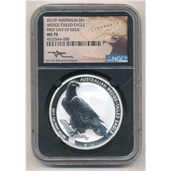 2017-P AUSTRALIAN $1 WEDGE-TAILED EAGLE 1ST DAY OF ISSUE NGC MS 70