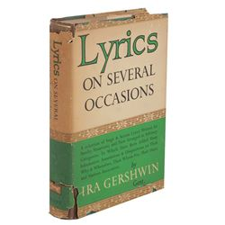 Lyrics on Several Occasions inscribed and signed by Ira Gershwin to Vincente Minnelli.