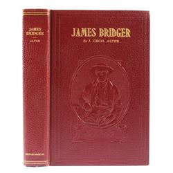 James Bridger by J. Cecil Alter 1st Edition Signed
