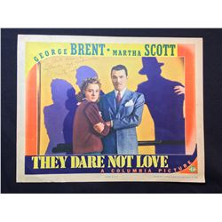 """1941 """"THEY DARE NOT LOVE"""" LOBBY SCENE CARD, SIGNED WITH NOTE BY MARTHA SCOTT"""