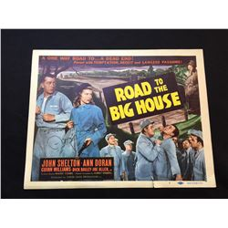 """1947 """"ROAD TO THE BIG HOUSE"""" LOBBY TITLE CARD, #1 IN SET, SIGNED BY ANN DORAN"""