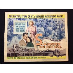 """1957 """"SLAUGHER ON 10TH AVE."""" LOBBY TITLE CARD, #1 IN SET, SIGNED BY RICHARD EGAN"""