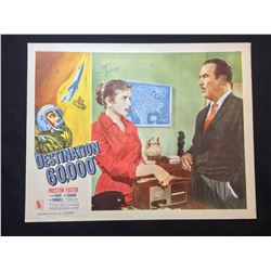 """1957 """"DESTINATION 60,000 FEET"""" LOBBY SCENE CARD, SIGNED BY COLEEN GRAY"""