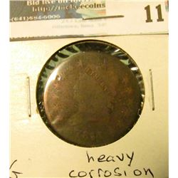 1811 U.S. Large Cent, G, heavy corrosion.